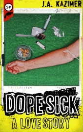 dope-sick-final
